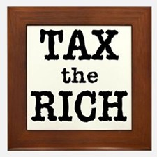 TAX the RICH Tshirts and Products Framed Tile