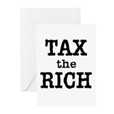 TAX the RICH Tshirts and Products Greeting Cards (