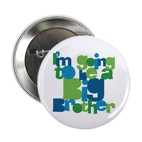 """I'm Going To Be A Big Brother 2.25"""" Button (100 pa"""