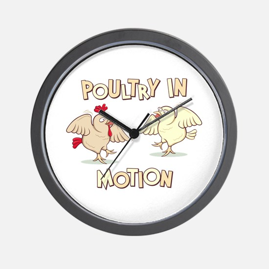 """Poultry in Motion"" Wall Clock"