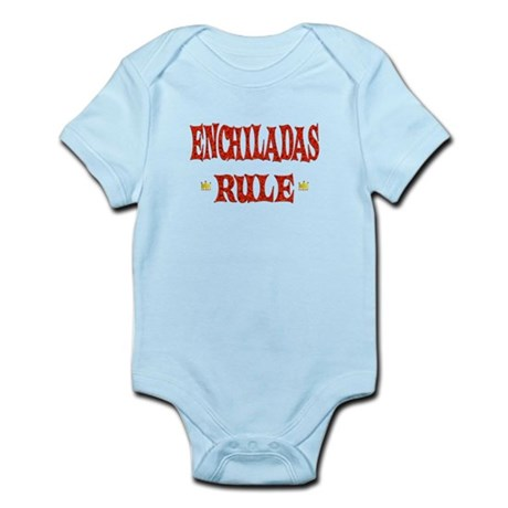 Enchiladas Rule Infant Bodysuit