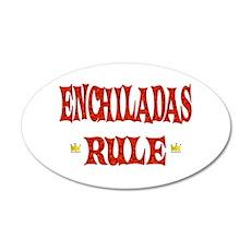 Enchiladas Rule 22x14 Oval Wall Peel