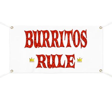 Burritos Rule Banner