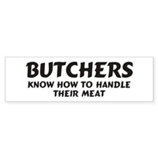 Butchers Bumper Bumper Sticker