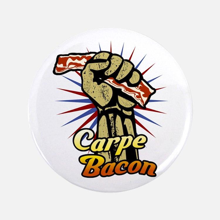 """Carpe Bacon 3.5"""" Button"""
