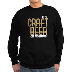 Craft Beer or Nothing Sweatshirt