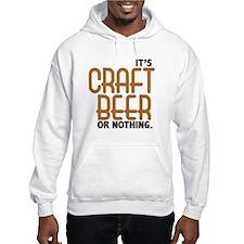 Craft Beer or Nothing Hoodie