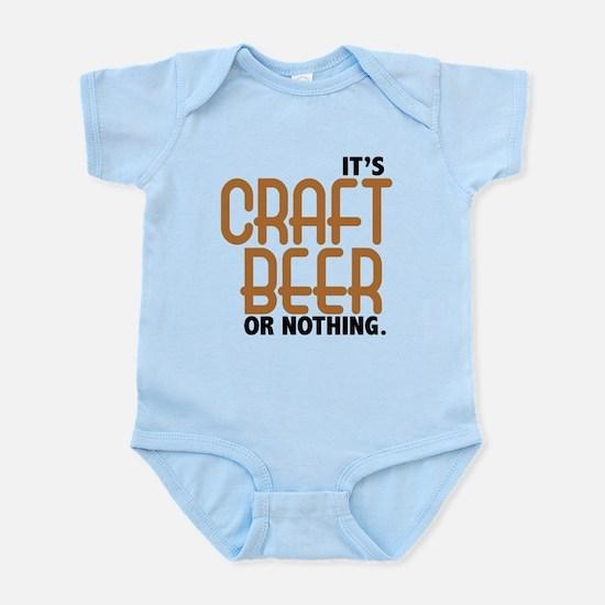 Craft Beer or Nothing Infant Bodysuit