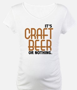 Craft Beer or Nothing Shirt