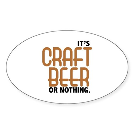 Craft Beer or Nothing Sticker (Oval 10 pk)