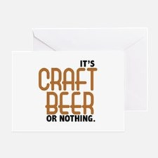 Craft Beer or Nothing Greeting Card