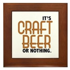 Craft Beer or Nothing Framed Tile