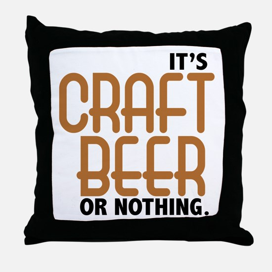 Craft Beer or Nothing Throw Pillow