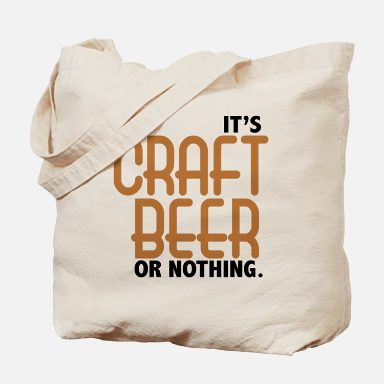 Craft Beer or Nothing Tote Bag