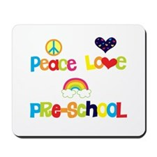 Peace Love Preschool Mousepad