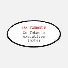 Do Tobacco execs smoke? Patches