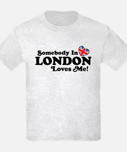 Somebody In London Loves Me T-Shirt