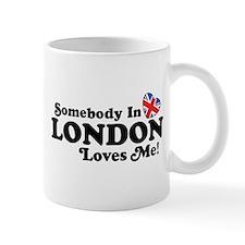 Somebody In London Loves Me Small Mug