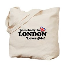 Somebody In London Loves Me Tote Bag