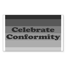 Celebrate Conformity! Decal