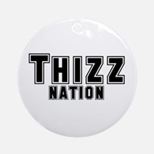 Thizz Nation Ornament (Round)