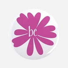 "just be. 3.5"" Button (100 pack)"