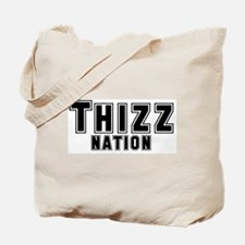 Thizz Nation Tote Bag