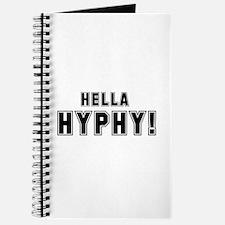 Hella Hyphy Journal