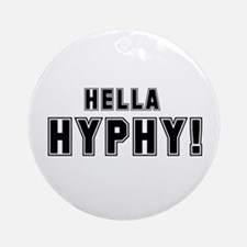 Hella Hyphy Ornament (Round)
