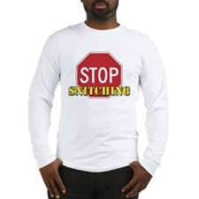 Stop Snitching Long Sleeve T-Shirt