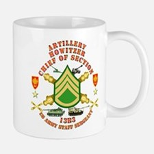 Artillery - Howitzer Section Chief - Ft Sill Small Small Mug