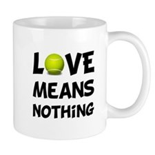 Love Means Nothing Mug