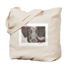 Some Dogs Need A Hero Tote Bag