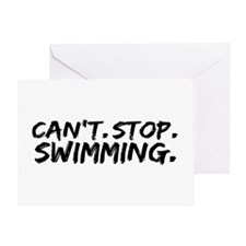 Can't Stop Swimming Greeting Card