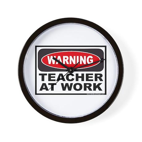 Warning Teacher at Work Wall Clock