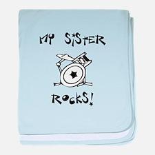 My Sister Rocks! (Drums) baby blanket