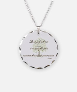 Buddha- Present Moment Necklace Circle Charm