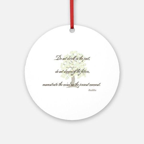 Buddha- Present Moment Ornament (Round)