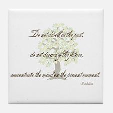 Buddha- Present Moment Tile Coaster