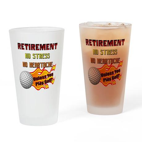 Retirement No Stress Drinking Glass