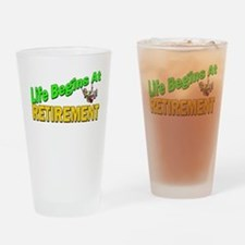 Life Begins At Retirment Drinking Glass