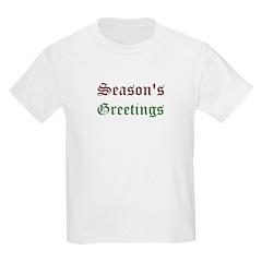 Season's Greetings Kids Light T-Shirt