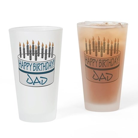 Happy Birthday Dad Drinking Glass