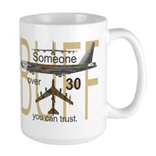 B-52 BUFF Someone Over 30 You Can Trust Mug