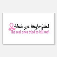 Yes They're Fake Breast Cancer Decal