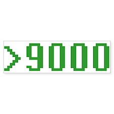 >9000 Bumper Sticker