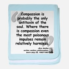 Hoffer Compassion Quote baby blanket
