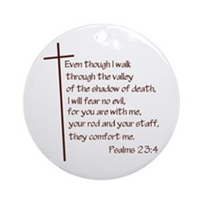 Psalms 23:4 Ornament (Round)