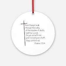 Psalms 23:4 Ornament (Round)