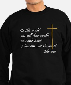 Bible Verse John 16:33 Sweatshirt
